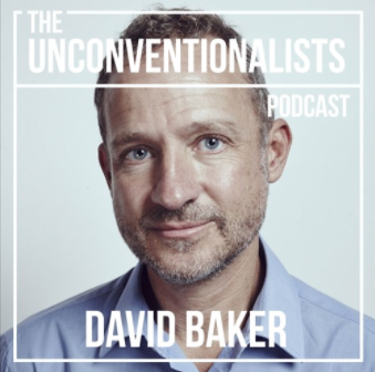 Headshot of David Baker captioned to The Unconventionalists podcast